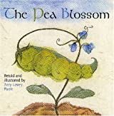 The Pea Blossom by Amy Lowry Poole (2006-04-01)