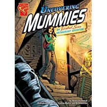 Uncovering Mummies: An Isabel Soto Archaeology Adventure (Graphic Expeditions) by Agnieszka Biskup (2010-03-16)