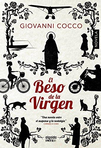 El beso de la virgen (Algaida Literaria - Inter) por Giovanni Cocco