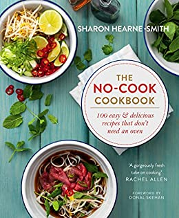 The No-cook Cookbook by [Hearne-Smith, Sharon]