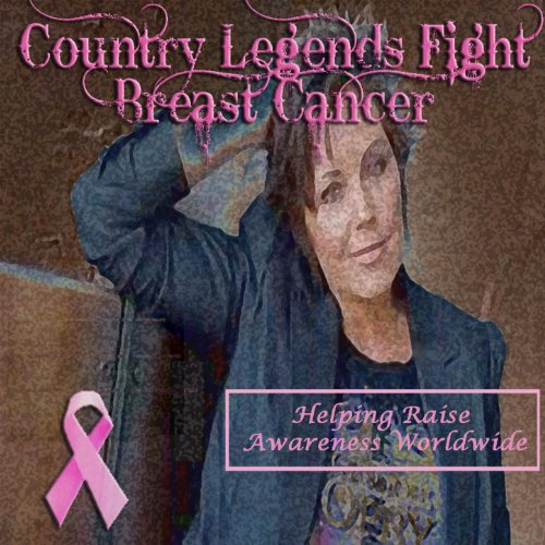 Country Legends Fight Breast Cancer -