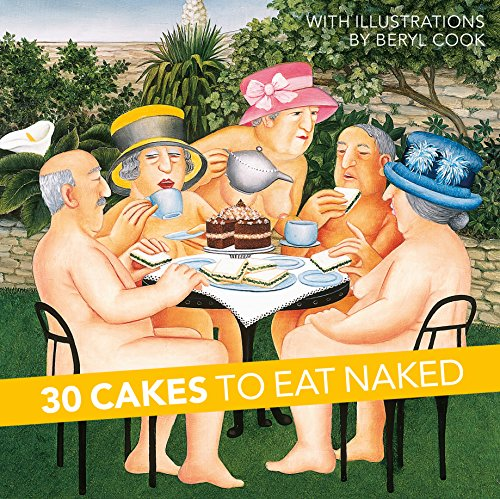 30 Cakes to Eat Naked por Beryl Cook
