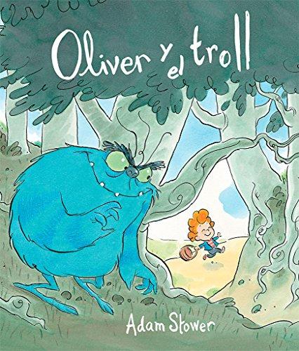 Oliver Y El Troll