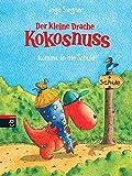 Der kleine Drache Kokosnuss kommt in die Schule by Ingo Siegner (2004-08-02)