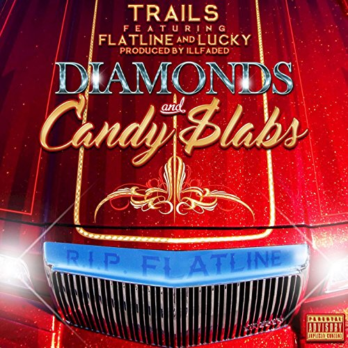 Diamonds and Candy $labs (feat. Flatline, Lucky) [Explicit]