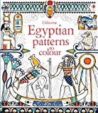 Egyptian Patterns to Colour (Usborne Colouring Books)