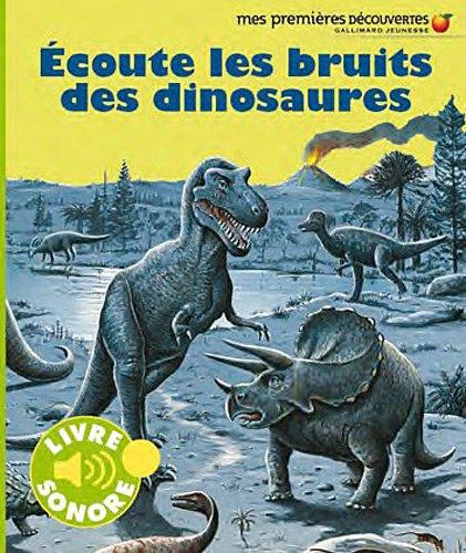 Écoute les bruits des dinosaures