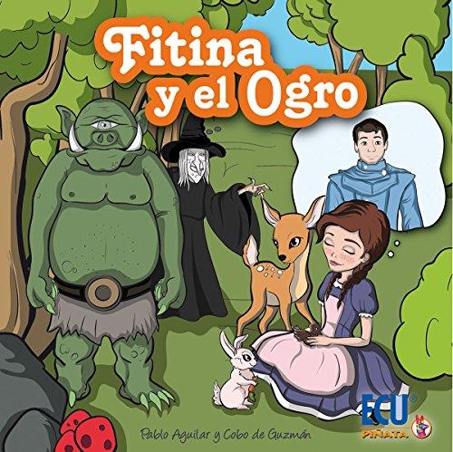 Fitina y el ogro por Pablo Aguilar y Cobo de Guzmán