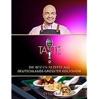 The Taste: Die besten Rezepte aus Deutschlands größter Kochshow - Das Siegerbuch 2020: Die besten Rezepte aus…