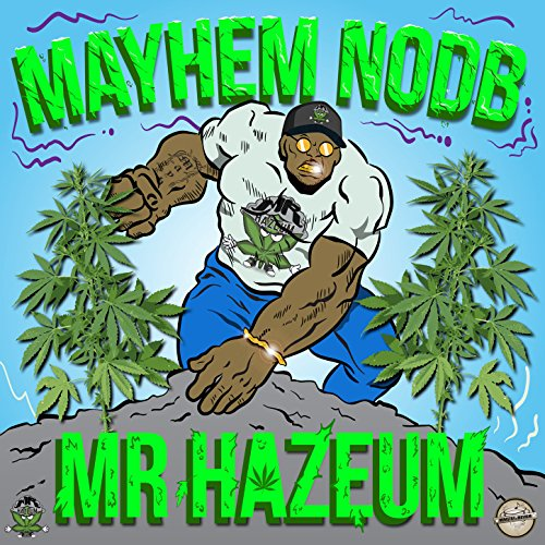 Mr HazeuM [Explicit]