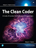 The Clean Coder: A Code of Conduct for Professional Programmers (Robert C. Martin Series) (English Edition)