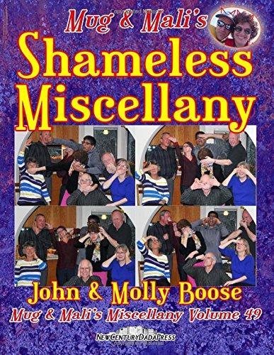Mug & Mali's Shameless Miscellany: Mug & Mali's Miscellany Volume 49