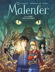 Malenfer, tome 1 : La forêt des Ténèbres par Cassandra O'Donnell