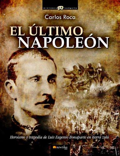 El último Napoleón (Historia Incógnita)