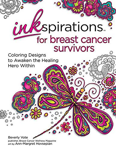 east Cancer Survivors: Coloring Designs to Awaken the Healing Hero Within ()
