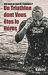 Un Triathlon dont Vous êtes le Héros par Valtrés