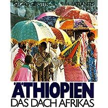 Äthiopien. Das Dach Afrikas