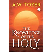 The Knowledge of the Holy (General Press)