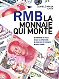 Telecharger Livres RMB La monnaie qui monte (PDF,EPUB,MOBI) gratuits en Francaise