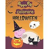 peppa pig halloween : colorare: libri da colorare bambini 2-4 anni