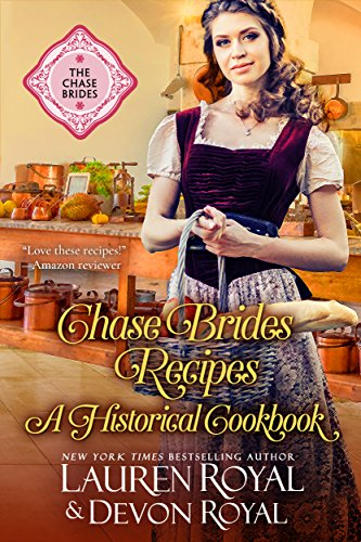 Chase Brides Recipes: A Historical Cookbook (The Chase Brides) (English Edition) - Regency Dessert