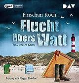 Flucht übers Watt. Ein Nordsee-Krimi: Ungekürzte Lesung (1 mp3-CD)