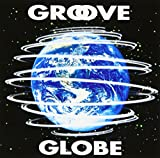 Songtexte von T‐SQUARE - Groove Globe