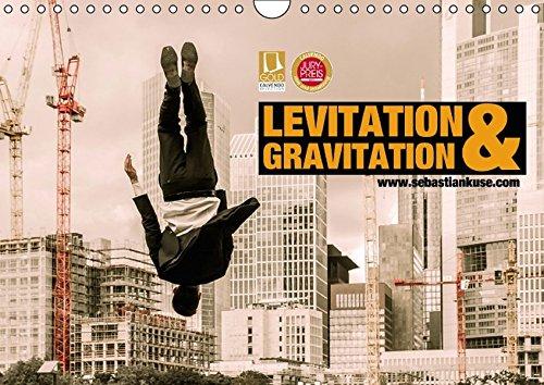Levitation und Gravitation (Wandkalender 2017 DIN A4 quer): Die Frankfurter Skyline aus der Sicht eines Fotografen! (Monatskalender, 14 Seiten )