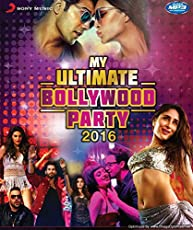 My Ultimate Bollywood Party 2016