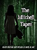 The Mitchell Tapes [OV]