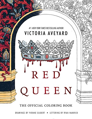 Pdf Download Red Queen The Official Coloring Book By Victoria