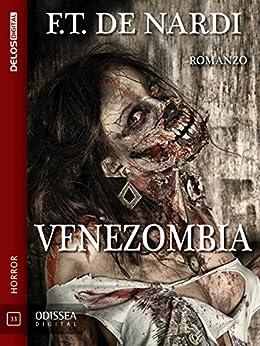 Venezombia (Odissea Digital) di [F.T. De Nardi]