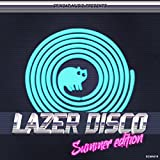 Laser Disco - Summer Edition [Explicit]