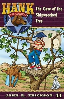 Como Descargar En Elitetorrent The Case of the Shipwrecked Tree (Hank the Cowdog Book 41) De Gratis Epub