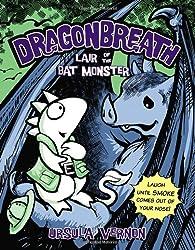 Dragonbreath #4 Lair of the Bat Monster (Dragonbreath (Paperback))