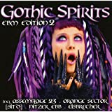 Gothic Spirits Ebm Edition 2
