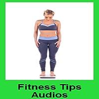 Fitness Tips Audios