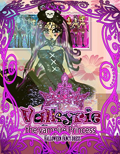Valkyrie the vampire princess: Halloween Fancy Dress (Valkyrie the vampire princess Comics  Book 20) (English (Dress Teen Fancy)