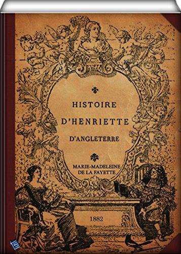 Histoire d'Henriette d'Angleterre par Marie-Madeleine de La Fayette
