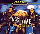 The Age Of Love REMIXES