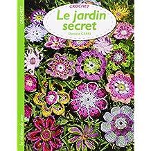 Le jardin secret : Crochet