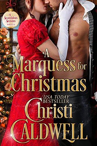 A Marquess for Christmas (Scandalous Seasons Book 5)