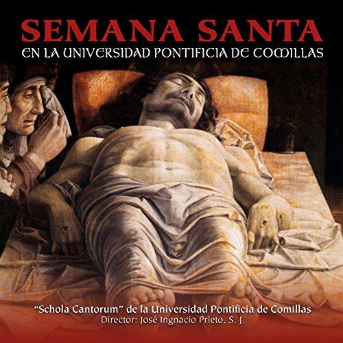 Semana Santa en la Universidad Pontificia de Comillas