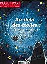 L'objet d'art - HS, n°111 : Au-delà des étoiles par L`Objet d`Art