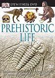 Eyewitness DVD: Prehistoric Life