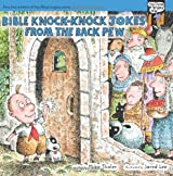 Bible Knock Knock Jokes From The Back Pew PB (Tales from the Back Pew)