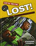 Lost!: Could You Find Your Way in the World's Wildest Places?