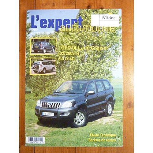 REVUE TECHNIQUE EXPERT AUTOMOBILE TOYOTA LAND CRUISER DEPUIS 2003