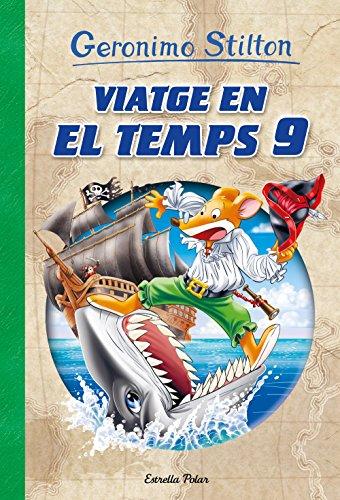 Viatge en el temps 9 (Catalan Edition) por Geronimo Stilton