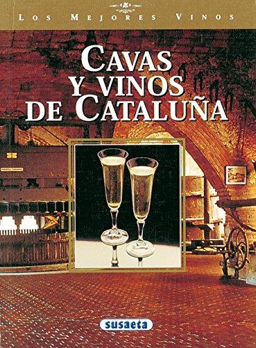 Cavas y vinos de Cataluña. por Varios Autores